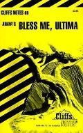 Anaya's Bless Me,ultima
