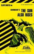 The Sun Also Rises (Cliffs Notes)