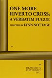 One More River to Cross: A Verbatim Fugue