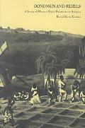 Bondmen and Rebels A Study of Master-Slave Relations in Antigua