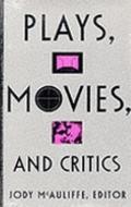 Plays, Movies, and Critics