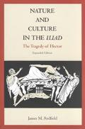Nature and Culture in the Iliad The Tragedy of Hector