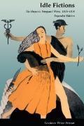 Idle Fictions The Hispanic Vanguard Novel, 1926-1934