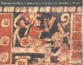 Painting the Maya Universe Royal Ceramics of the Classic Period