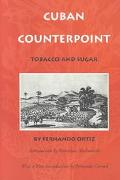 Cuban Counterpoint Tobacco and Sugar
