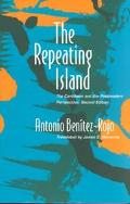 Repeating Island The Caribbean and the Postmodern Perspective