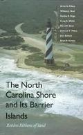 North Carolina Shore and Its Barrier Islands Restless Ribbons of Sand