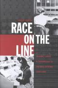 Race on the Line Gender, Labor, and Technology in the Bell System, 1880-1980