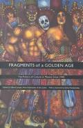 Fragments of a Golden Age The Politics of Culture in Mexico Since 1940