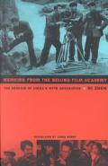 Memoirs from the Beijing Film Academy The Genesis of China's Fifth Generation