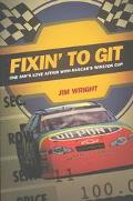 Fixin' to Git One Fan's Love Affair With Nascar's Winston Cup