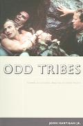 Odd Tribes Toward a Cultural Analysis of White People