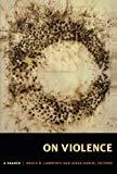 On Violence: A Reader