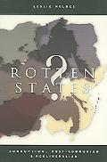 Rotten States? Corruption, Post-communism, And Neoliberalism