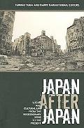 Japan After Japan Social And Cultural Life from the Recessionary 1990s to the Present