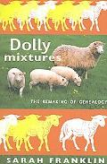 Dolly Mixtures The Remaking of Genealogy