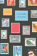 Miniature Messages: The Semiotics and Politics of Latin American Postage Stamps