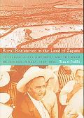 Rural Resistance in the Land of Zapata: The Jaramillista Movement and the Myth of the Pax Pr...