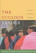 Ecuador Reader: History, Culture, Politics