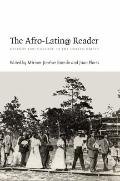 The Afro-Latin@ Reader: History and Culture in the United States (a John Hope Franklin Cente...
