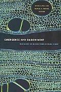 Emergence and Embodiment: New Essays on Second-Order Systems Theory (Science and Cultural Th...