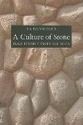 Culture of Stone : Inka Perspectives on Rock