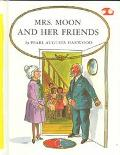 Mrs. Moon and Her Friends (Bumba and Moon Easy-Readers)