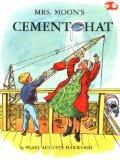 Mrs. Moon's Cement Hat (Bumba and Moon Easy-Readers)
