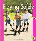 Playing Safely