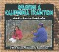 Weaving a California Tradition A Native American Basketmaker