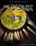 The Sioux (Native American Histories)