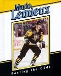 Mario Lemieux: Beating the Odds