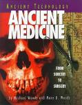 Ancient Medicine From Sorcery to Surgery