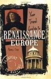 Your Travel Guide to Renaissance Europe (Passport to History)