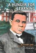 Hunger For Learning A Story About Booker T. Washington