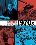 America in the 1970s (The Decades of Twentieth-Century America)