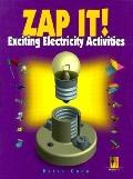Zap It! Exciting Electricity Activities