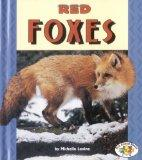 Red Foxes (Pull Ahead Books)