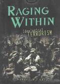 Raging Within Ideological Terrorism