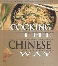 Cooking the Chinese Way Revised and Expanded to Include New Low-Fat and Vegetarian Recipes