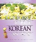 Cooking the Korean Way Revised and Expanded to Include New Low-Fat and Vegetarian Recipes