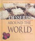 Desserts Around the World Revised and Expanded to Include New Low-Fat Recipes