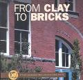 From Clay to Bricks