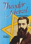 Theodor Herzl Architect of a Nation