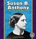 Susan B. Anthony: A Life of Fairness (Pull Ahead Books)