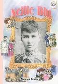 Nellie Bly (History Maker Biographies)