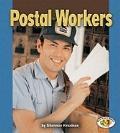 Postal Workers (Pull Ahead Books)