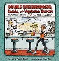 Double Cheeseburgers, Quiche, and Vegetarian Burritos American Cooking from the 1920s Throug...