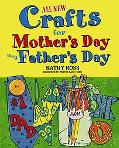 All New Crafts for Mother's and Father's Day