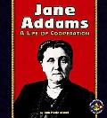 Jane Addams A Life of Cooperation